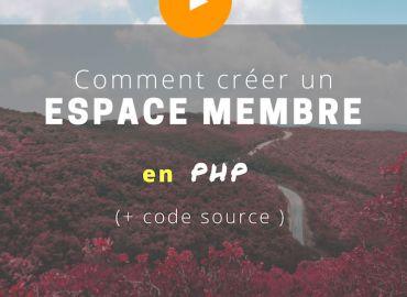 Comment créer et protéger un espace membre en PHP